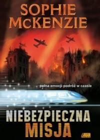 Okładka książki Niebezpieczna misja