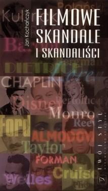 Okładka książki Filmowe skandale i skandaliści