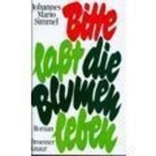 Okładka książki Bitte, laßt die Blumen leben