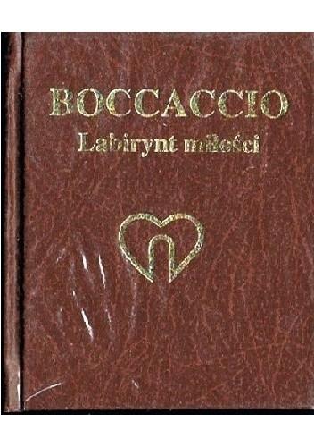 Okładka książki Labirynt miłości albo Skrzeczący kruk