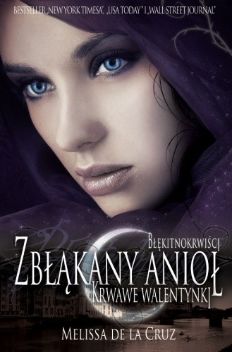 Okładka książki Zbłąkany Anioł. Krwawe walentynki