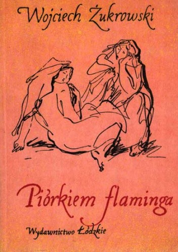 Okładka książki Piórkiem flaminga, czyli opowiadania przewrotne