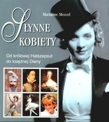 Okładka książki Słynne kobiety: od królowej Hatszepsut do księżnej Diany