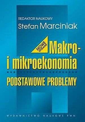Okładka książki Makro i mikroekonomia: Podstawowe problemy