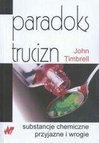 Okładka książki Paradoks trucizn. Substancje chemiczne przyjazne i wrogie
