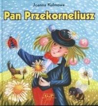 Okładka książki Pan Przekorneliusz
