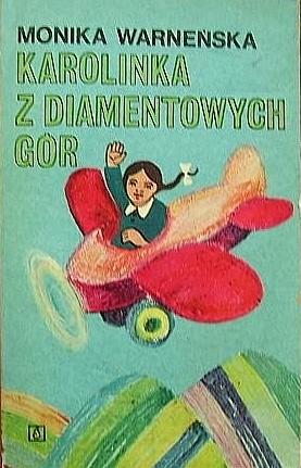Okładka książki Karolinka z Diamentowych Gór