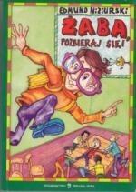 Okładka książki Żaba, pozbieraj się