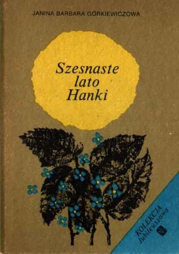 Okładka książki Szesnaste lato Hanki
