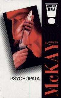 McKay Gardner - Psychopata