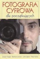 Okładka książki Fotografia cyfrowa dla początkujących