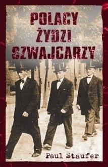 Okładka książki Polacy, Żydzi, Szwajcarzy