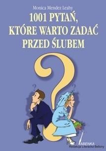 Okładka książki 1001 pytań, jakie warto zadać przed ślubem
