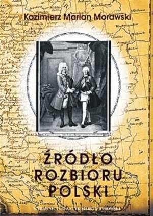 Okładka książki Źródło rozbioru Polski