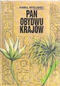Okładka książki Pan obydwu krajów. Egipt w I tysiącleciu p.n.e.