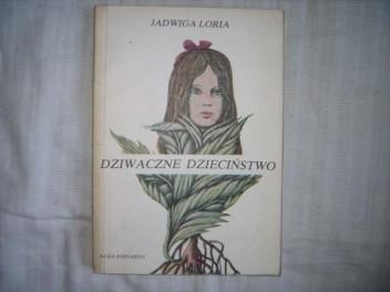 Okładka książki Dziwaczne dzieciństwo