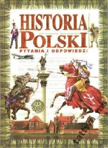 Okładka książki Historia Polski: pytania i odpowiedzi