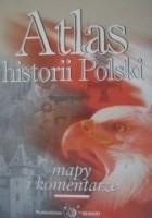 Atlas historii Polski mapy i komentarze