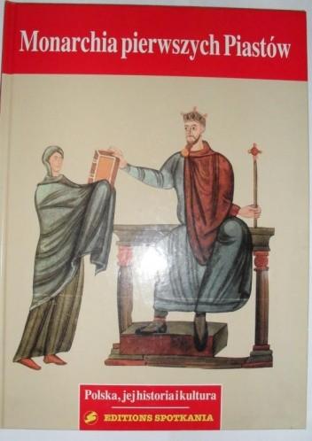Okładka książki Monarchia pierwszych Piastów