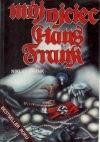 Okładka książki Mój ojciec Hans Frank