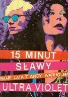Okładka książki 15 minut sławy. Moje lata z Andy Warholem