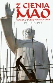 Okładka książki Z cienia Mao. Walka o duszę nowych Chin