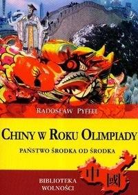 Okładka książki Chiny w Roku Olimpiady. Państwo Środka od środka