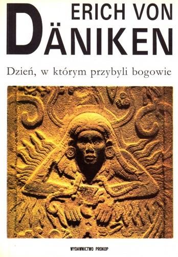 Okładka książki Dzień, w którym przybyli bogowie