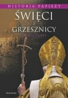 Święci i grzesznicy: Historia papieży