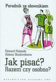 Okładka książki Jak pisać? Razem czy osobno?