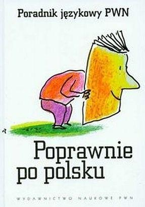Okładka książki Poprawnie po polsku. Poradnik językowy