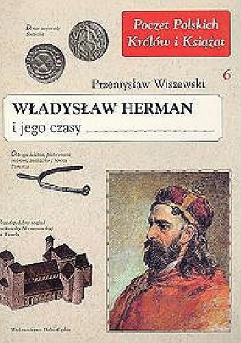 Okładka książki Władysław Herman i jego czasy