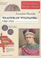 Władysław Wygnaniec i jego czasy