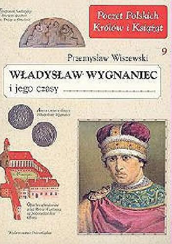 Okładka książki Władysław Wygnaniec i jego czasy