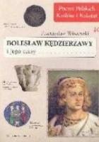 Bolesław Kędzierzawy i jego czasy