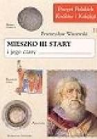 Mieszko III Stary i jego czasy