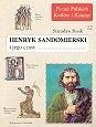 Okładka książki Henryk Sandomierski i jego czasy