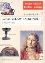 Okładka książki Władysław Laskonogi i jego czasy