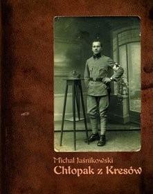 Okładka książki Chłopak z Kresów: pamiętnik lubelskiego kupca