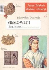 Okładka książki Siemowit I i jego czasy