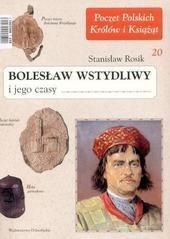 Okładka książki Bolesław Wstydliwy i jego czasy