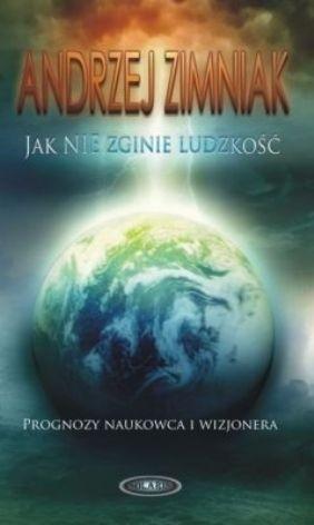 Okładka książki Jak nie zginie ludzkość
