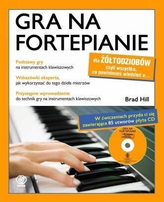 Okładka książki Gra na fortepianie dla żółtodziobów