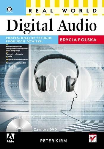 Okładka książki Real World Digital Audio. Profesjonalne techniki produkcji dźwięku. Edycja polska