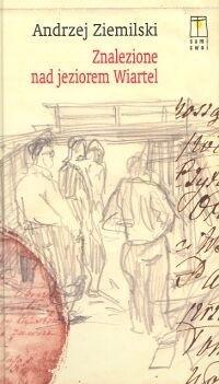 Okładka książki Znalezione nad jeziorem Wiartel