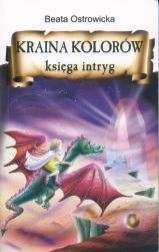 Okładka książki Kraina Kolorów - Księga Intryg