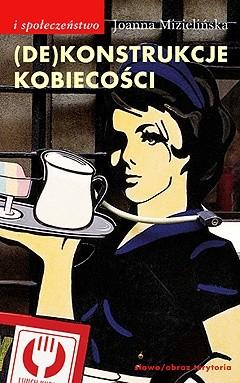 Okładka książki (De)Konstrukcje kobiecości