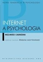 Okładka książki Internet a psychologia. Możliwości i zagrożenia