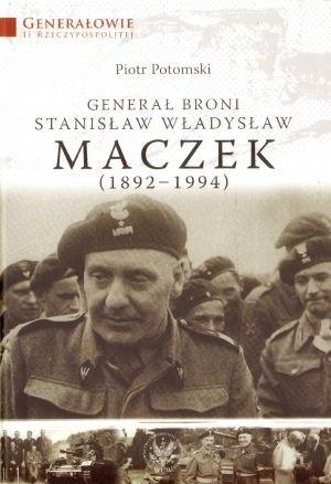 Okładka książki Generał broni Stanisław Władysław Maczek
