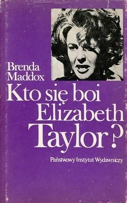 Okładka książki Kto się boi Elizabeth Taylor